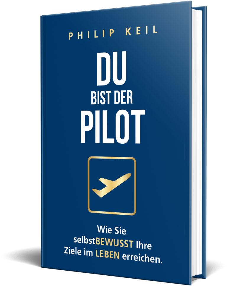 Philip Keil: Buch »Du bist der Pilot«
